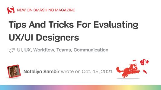 Tips And Tricks For Evaluating UX/UI Designers
