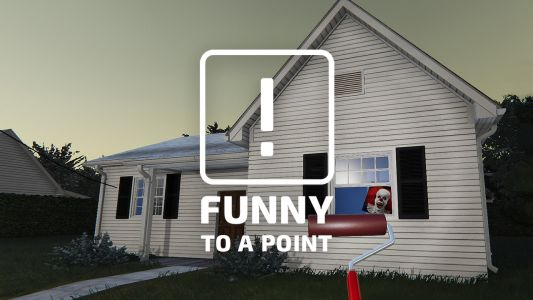 Funny To A Point - My Demented Adventures In House Flipper
