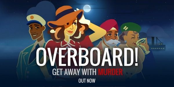 Overboard!, Inkle's reverse whodunnit, is now available for Android devices