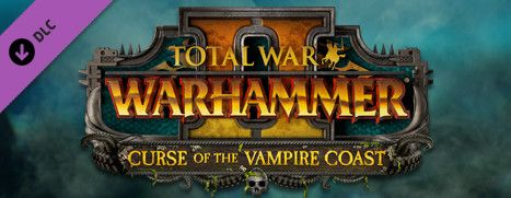Pre-Purchase Now - Total War: WARHAMMER II - The Curse of the Vampire Coast, 10% off