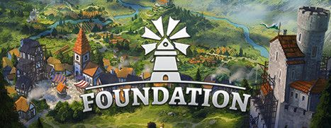 Now Available on Steam Early Access - Foundation, 10% off!