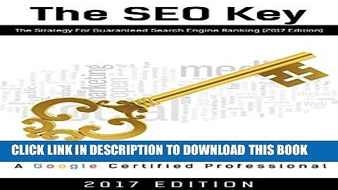 The SEO Key: The Strategy For Guaranteed Search Engine Ranking Full Collection