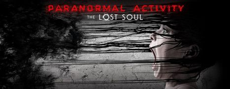 Now Available on Steam - Paranormal Activity: The Lost Soul, 25% off!