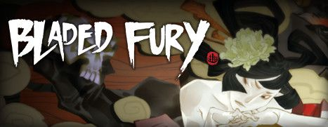 Now Available on Steam - Bladed Fury