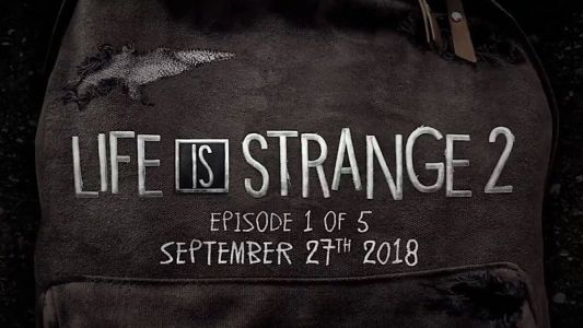Life Is Strange 2 launches on Xbox One and PC in September