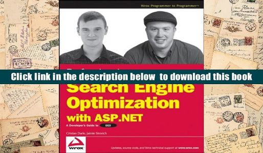 Read Online Professional Search Engine Optimization with ASP.NET: A Developer s Guide to SEO