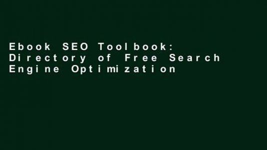Ebook SEO Toolbook: Directory of Free Search Engine Optimization Tools Full