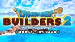 You'll be able to play Dragon Quest Builders 2 a bit early