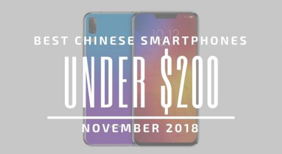 Top 5 Chinese Smartphones for Under $200 - November 2018