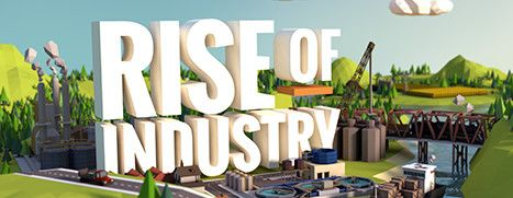 Daily Deal - Rise of Industry, 33% Off
