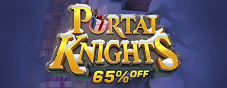 Weekend Deal - Portal Knights, 65% Off