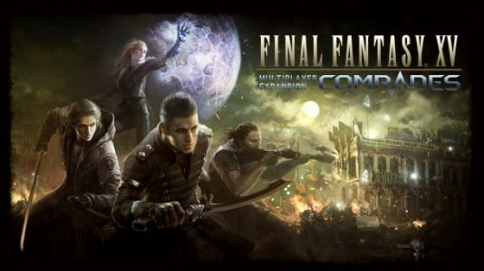 Should You Play Final Fantasy XV's Multiplayer Expansion Comrades?