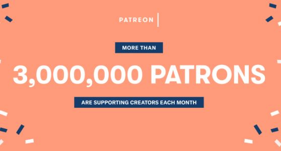 Thanks to 3 million patrons, Patreon will pay out $500M to artists and creators this year