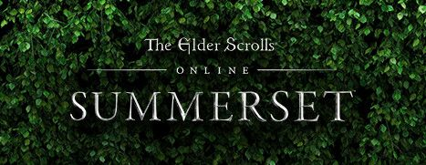 Now Available on Steam - The Elder Scrolls Online: Summerset