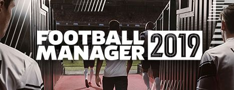 Pre-Purchase Now - Football Manager 2019, save 10%