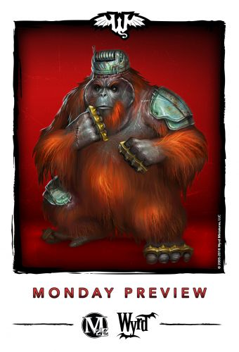 Wyrd Posts Monday Preview