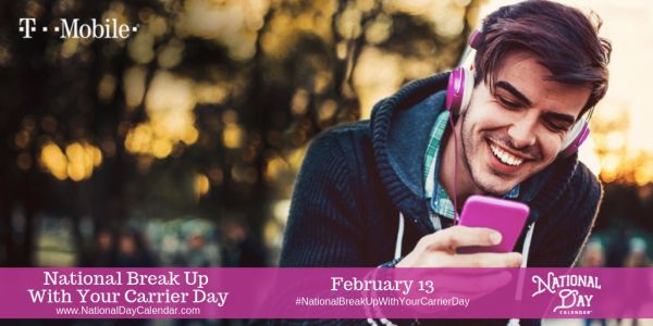 T-Mobile announces National Break Up with Your Carrier Day, launching new deal and expanding GetOutoftheRed