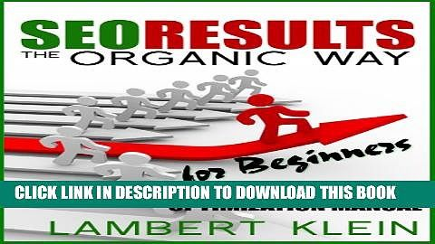 SEO Results the Organic Way - Search Engine Optimization for Beginners Popular Colection