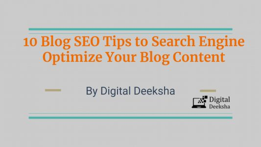10 Blog SEO Tips to Search Engine Optimize Your Blog Content