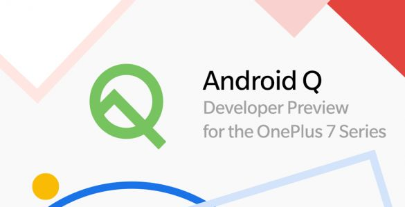 Oneplus 7 and 7 Pro get Android Q Beta update