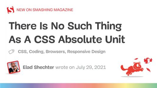 There Is No Such Thing As A CSS Absolute Unit