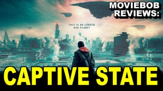 MovieBob Reviews: 'Captive State'