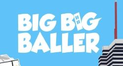 Big Big Baller cheats and tips - Rolling the biggest balls and winning