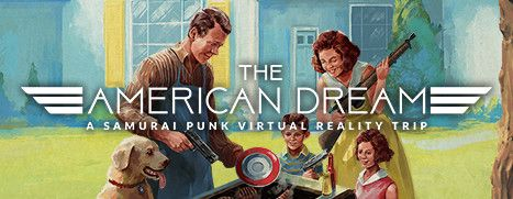 Now Available on Steam - The American Dream, 15% off!