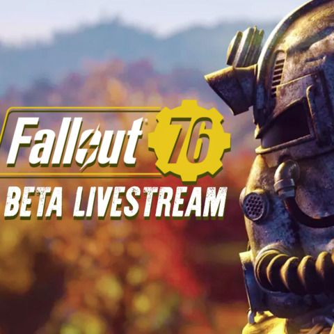 Fallout 76 Xbox One Beta Livestream