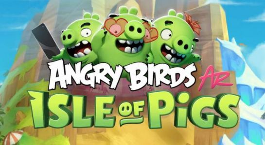 Angry Birds AR: Isle of Pigs puts Apple ARKit to work this spring