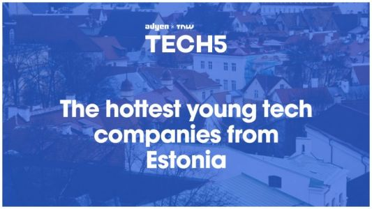 Here are the 5 hottest startups in Estonia