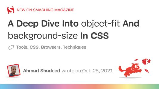 A Deep Dive Into object-fit And background-size In CSS