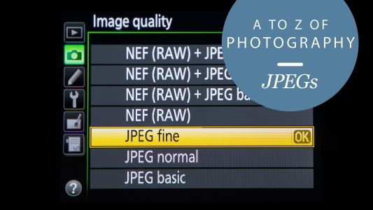 The A to Z of photography: JPEGs